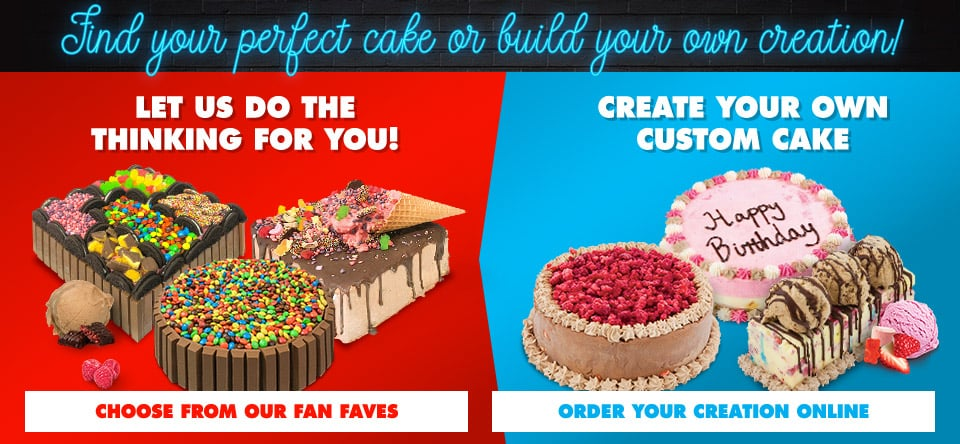 Find your perfect cake or build your own creative!